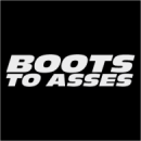 Boots to Asses